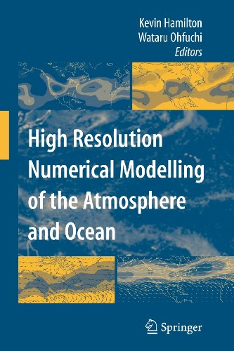 9780387515236: High Resolution Numerical Modelling of the Atmosphere and Ocean