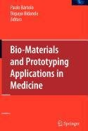 9780387516684: Bio-Materials and Prototyping Applications in Medicine