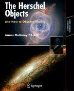 9780387517360: The Herschel Objects and How to Observe Them