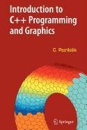 9780387517506: Introduction to C++ Programming and Graphics