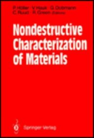 Nondestructive Characterization of Materials: Proceedings of the: Holler, P., et