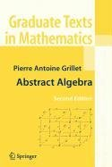 9780387518602: Abstract Algebra (Lecture Notes in Mathematics)