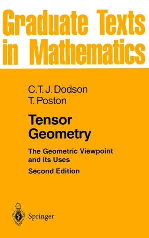 9780387520186: Tensor Geometry: The Geometric Viewpoint and Its Uses