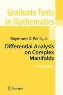 9780387520407: Differential Analysis on Complex Manifolds