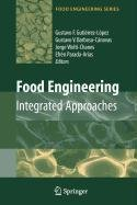 9780387521312: Food Engineering: Integrated Approaches