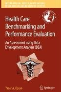 9780387521343: Health Care Benchmarking and Performance Evaluation