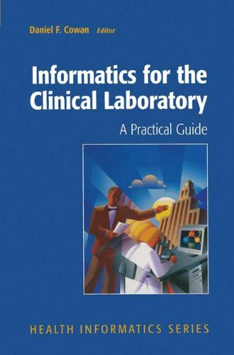 9780387521985: Informatics for the Clinical Laboratory