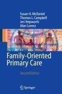 9780387522067: Family-Oriented Primary Care