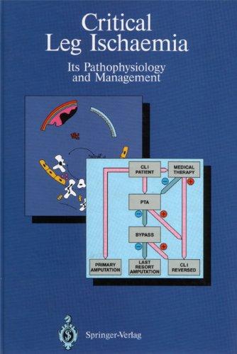 9780387524627: Critical leg ischaemia: Its pathophysiology and management