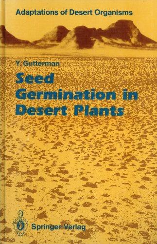 Seed Germination in Desert Plants: Gutterman, Y