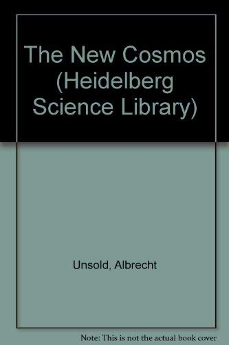 9780387525938: The New Cosmos (Heidelberg Science Library)
