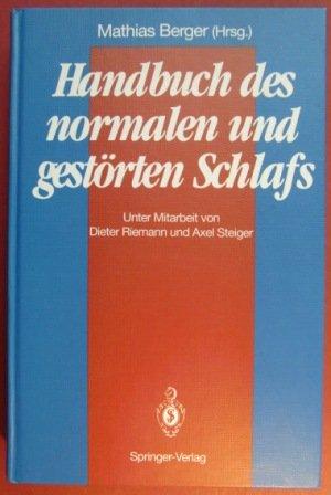 9780387526232: Handbuch Des Normalen Und Gestorten Schlafs