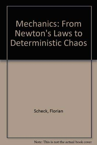 9780387527154: Mechanics: From Newton's Laws to Deterministic Chaos