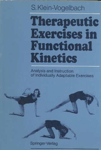9780387527314: Therapeutic Exercises in Functional Kinetics: Analysis and Instruction of Individually Adaptable Exercises