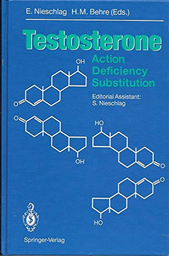 9780387527635: Testosterone: Action, Deficiency, Substitution