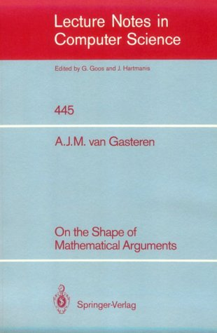 9780387528496: On the Shape of Mathematical Arguments (Lecture Notes in Computer Science)