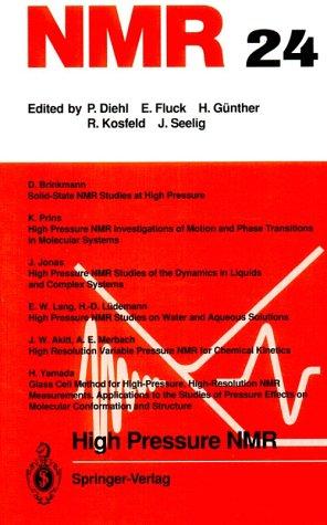 High Pressure Nmr (Nmr-Basic Principles and Progress,: n/a