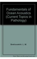 9780387529769: Fundamentals of Ocean Acoustics (Current Topics in Pathology)