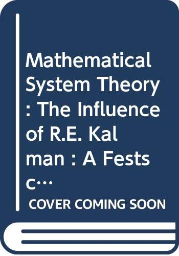 Mathematical System Theory: The Influence of R.E.