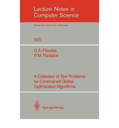 A Collection of Test Problems for Constrained: Floudas, Christodoulos A.,