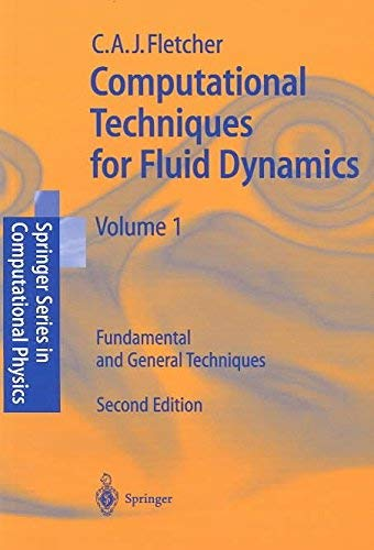 9780387530581: Computational Techniques for Fluid Dynamics: Fundamental and General Techniques