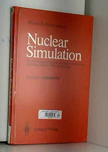 9780387530857: Nuclear Simulation: Second European Nuclear Simulation Symposium, Schliersee, October, 1990 Proceedings