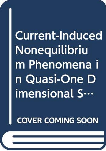 9780387531274: Current-Induced Nonequilibrium Phenomena in Quasi-One Dimensional Superconductors (Springer Tracts in Modern Physics, Vol 121)