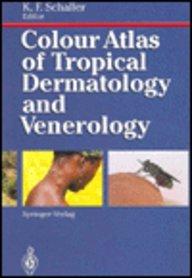9780387533278: Colour Atlas of Tropical Dermatology and Venerology