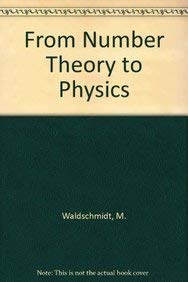 9780387533421: From Number Theory to Physics