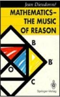 9780387533469: Mathematics-- The Music of Reason