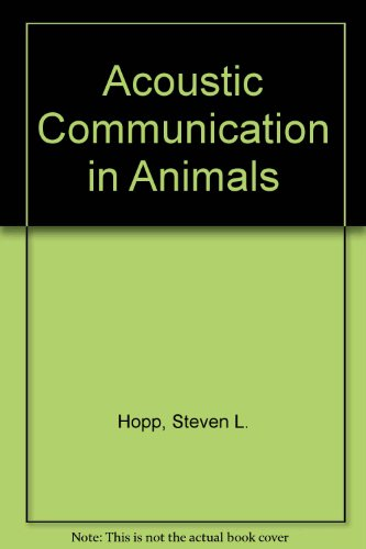 9780387533537: Acoustic Communication in Animals