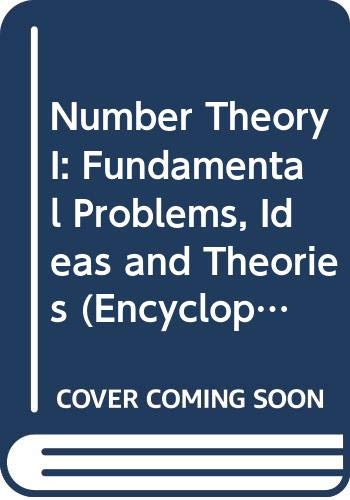 9780387533841: Number Theory I: Fundamental Problems, Ideas and Theories (Encyclopaedia of Mathematical Sciences) (Vol I)