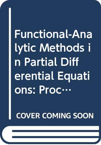 9780387533933: Functional-Analytic Methods in Partial Differential Equations: Proceedings of a Conference and a Symposium Held in Tokyo, Japan, July 3-9, 1989 (Lecture Notes in Mathematics)