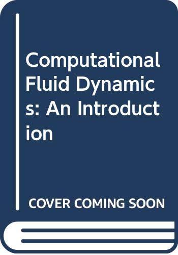 9780387534602: Computational Fluid Dynamics: An Introduction