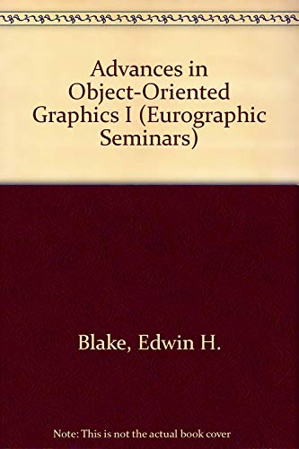 9780387534800: Advances in Object-Oriented Graphics I (Eurographic Seminars)