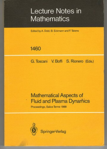 9780387535456: Mathematical Aspects of Fluid and Plasma Dynamics: Proceedings of an International Workshop Held in Salice Terme, Italy, 26-30 September 1988
