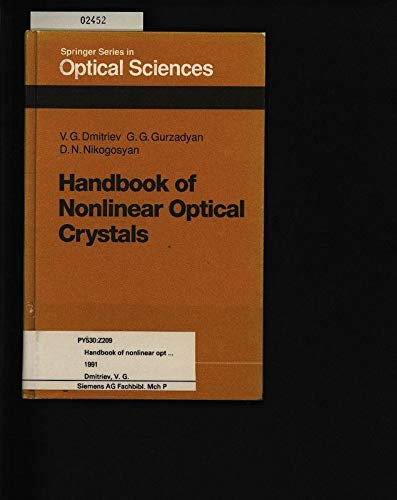 9780387535470: Handbook of Nonlinear Optical Crystals (Springer Series in Optical Sciences)