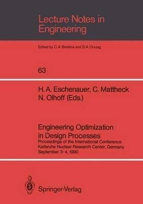 Engineering Optimization in Design Processes: Proceedings of: Eschenauer, H. A.,