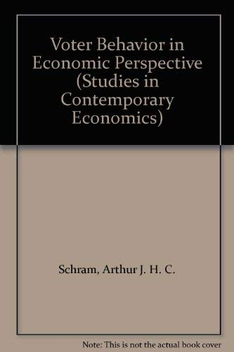 9780387536507: Voter Behavior in Economic Perspective (Studies in Contemporary Economics)