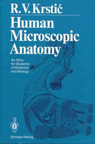 9780387536668: Human Microscopic Anatomy: An Atlas for Students of Medicine and Biology