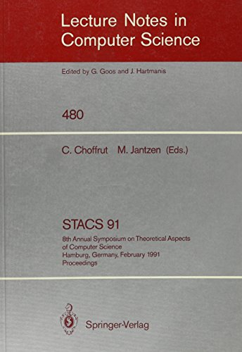 STACS 91: 8th Annual Symposium on Theoretical Aspects of Computer Science Hamburg, Germany, ...