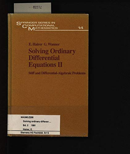 9780387537757: Solving Ordinary Differential Equations II: Stiff and Differential-Algebraic Problems (Springer Series in Computational Mathematic)