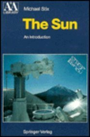 9780387537962: The Sun: An Introduction (Astronomy and Astrophysics Library)