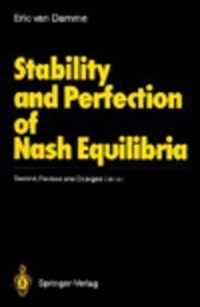 9780387538006: Stability and Perfection of Nash Equilibia