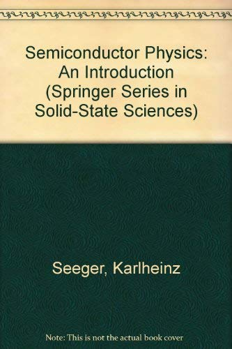 9780387538099: Semiconductor Physics: An Introduction