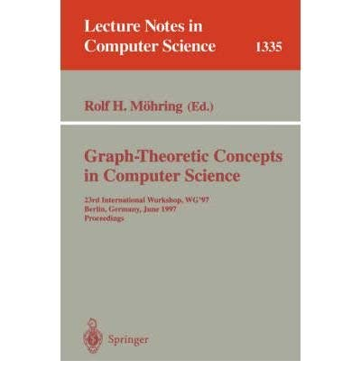 Graph-Theoretic Concepts in Computer Science: 16th International Workshop Wg '90 Berlin, ...