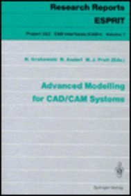 9780387539430: Advanced Modelling for Cad/Cam Systems (Research Reports Esprit, Project 322, CAD Interfaces, Vol 7)