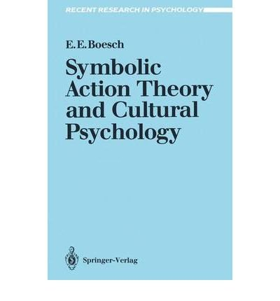 9780387539928: Symbolic Action Theory and Cultural Psychology (Recent Research in Psychology)