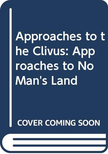 Approaches to the Clivus: Approaches to No: Samii, Madjid; Knosp,