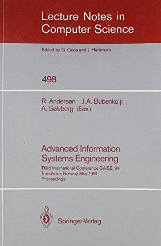 Advanced Information Systems Engineering: Third International Conference Caise '91 Trondheim, ...